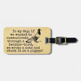 Funny Old Age Twitter Bird Pigeon Luggage Tag