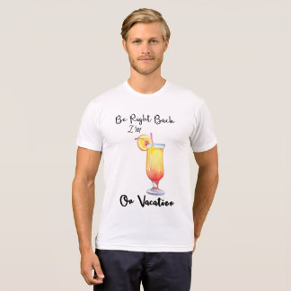 Funny On Vacation Cocktail Tshirt (in all styles)