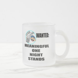 Funny One Night Stand T-shirts Gifts Frosted Glass Mug