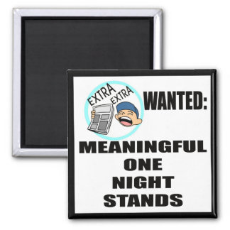 Funny One Night Stand T-shirts Gifts Square Magnet