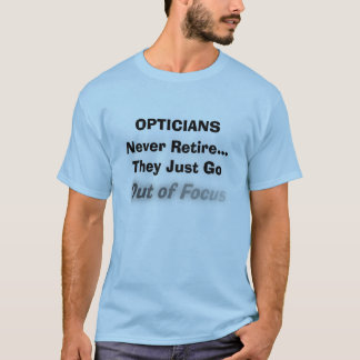 Funny Optician Retirement T-Shirt