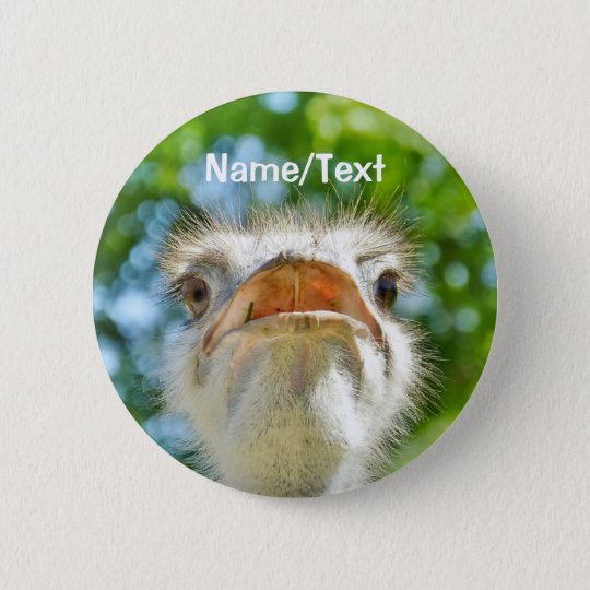 Funny Ostrich Personalised Name or Text 6 Cm Round Badge