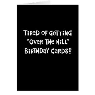 """Funny """"Over the Hill"""" 52nd Birthday Card"""