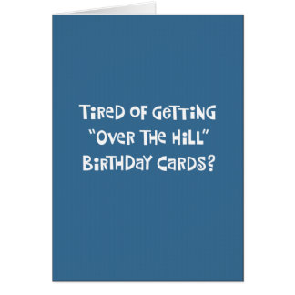 "Funny ""Over the Hill"" 60th Birthday Card"