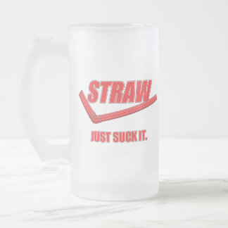 Funny Parody Beer Mug: Just Suck It Frosted Glass Beer Mug