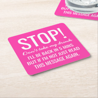 Funny Party Stop Don't Take My Drink Square Paper Coaster