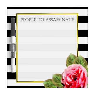 Funny People To Assassinate For Women Dry Erase Board