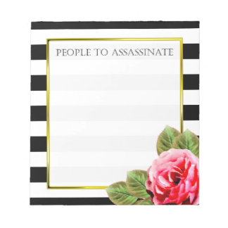 Funny People To Assassinate Notepad