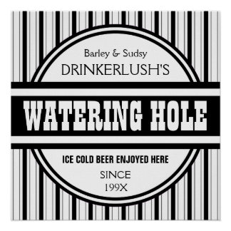 Funny Personalized Watering Hole Home Bar Sign Poster