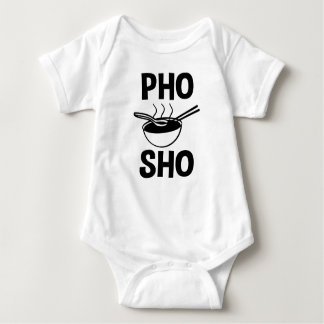 Funny Pho Sho baby shirt