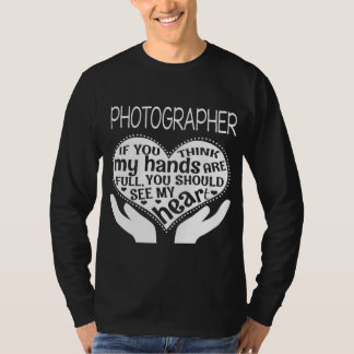 Funny Photographer Shirt. Gift for Father/Mother T-Shirt