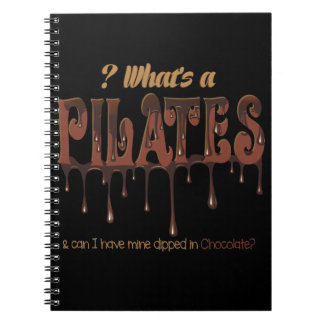 Funny Pilates Dipped in Chocolate Notebook