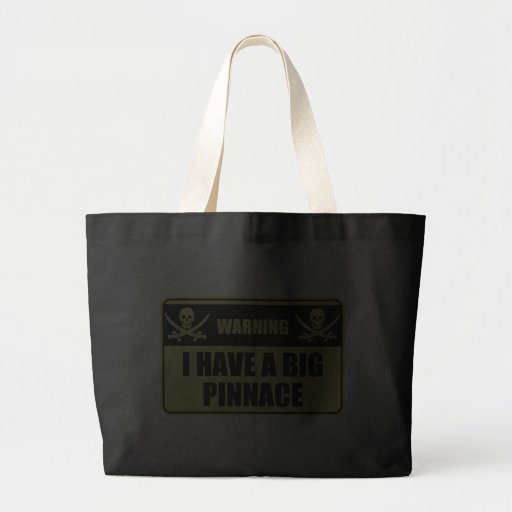 Funny Pirate I Have A Big Pinnace Canvas Bag