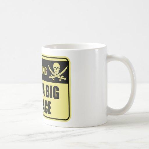 Funny Pirate I Have A Big Pinnace Mug