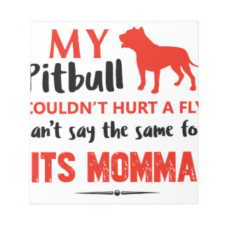Funny Pit-bull Mommy designs Notepad