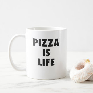 Funny Pizza is Life Fast Food Print Coffee Mug