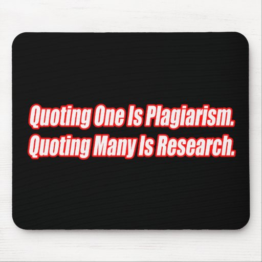 Funny Plagiarism T-shirts Gifts Mouse Pad