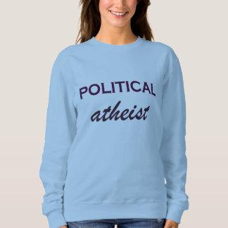 Funny Political Atheist Sweatshirt