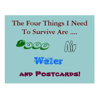 Funny Postcard - Need Postcards to Survive