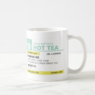 Funny Prescription Hot Tea Basic White Mug