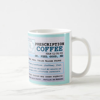Funny Prescription RX Hospital Green Coffee Mug