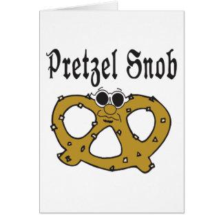 Funny Pretzel Snob Card