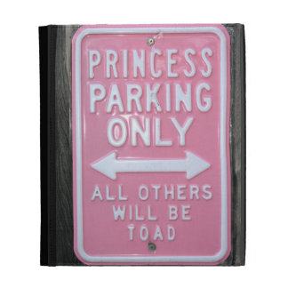 Funny Princess Parking Only sign iPad Folio Cover