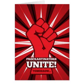 Funny: Procrastinators Unite! (Tomorrow) Card