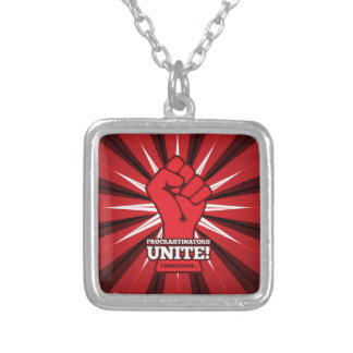 Funny: Procrastinators Unite! (Tomorrow) Silver Plated Necklace