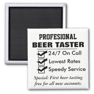 Funny Professional Beer Taster Magnet
