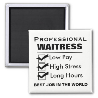 Funny Professional Waitress Square Magnet