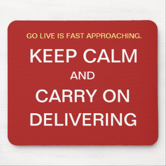 Funny Project Manager Gift - Go Live Quote Joke Mouse Pad