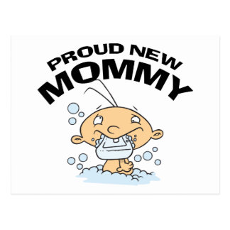 Funny Proud New Mommy Postcard