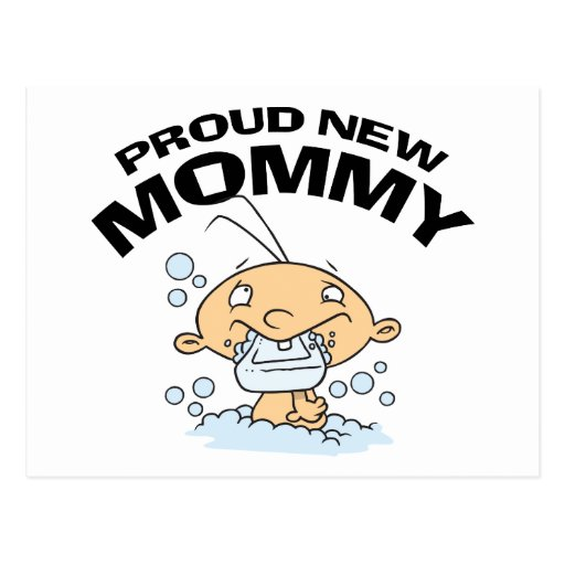 Funny Proud New Mommy Post Card