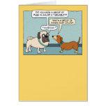 Funny Pug and Dachshund Birthday Card
