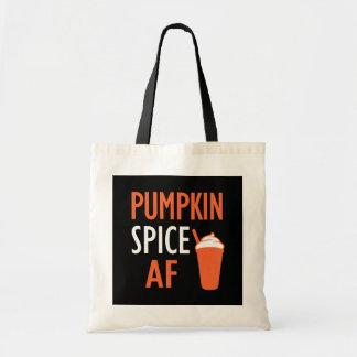 Funny Pumpkin Spice AF saying bag