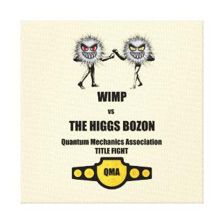 Funny Quantum Mechanics WIMP vs The Higgs Bozon Canvas Print