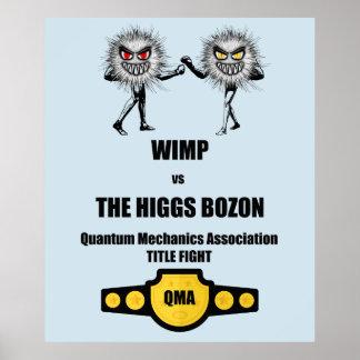 Funny Quantum Mechanics WIMP vs The Higgs Bozon Poster