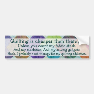 Funny Quilting Thoughts Bumper Sticker