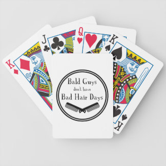 Funny Quote - Bald Guys Don't Get Bad Hair Days Bicycle Playing Cards