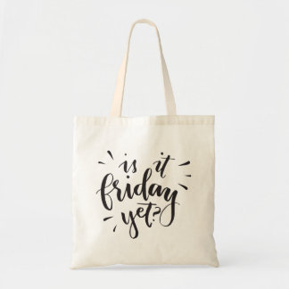 Funny Quote Friday Tote