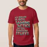Funny Quote Gamer T-shirts for Gaming Nerds