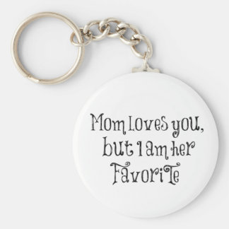 Funny Quote: Mom Loves You But Basic Round Button Key Ring