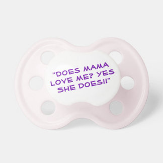 Funny quote Pacifier for baby