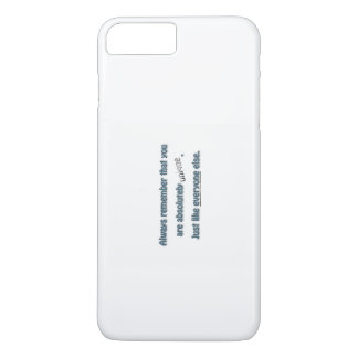 Funny Quote - you are absolutely unique. Just  … iPhone 7 Plus Case