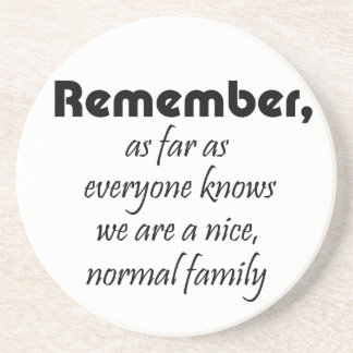 Funny quotes family birthday gifts humor joke coaster