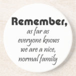 Funny quotes family birthday gifts humour joke coaster
