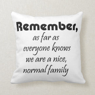 Funny quotes family gifts humour joke throw cushions