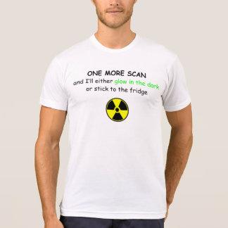 Funny Radiation treatment Scan t-shirt