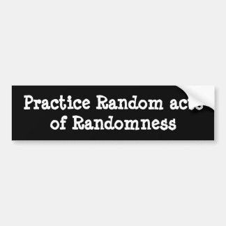 Funny random words bumper sticker